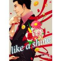 like a shine
