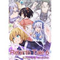 Rebirth Tale 6